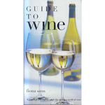 Guide To Wine Hardcover Book by Fiona Sims