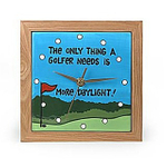 """Our Name is Mud Ceramic """"More Daylight"""" Golf Clock"""