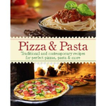 Love Food Pizza and Pasta Hardcover Cookbook
