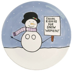Our Name Is Mud Equal Rights for Snow Woman Serving Platter