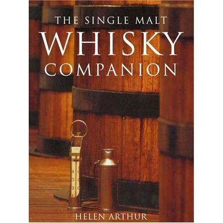 The Single Malt Whisky Companion Hardcover Book by Helen Arthur