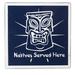 Natives Served Here Tiki Mask Trivet Wall Decor