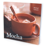 Mocha Cookbook by Michael Turback