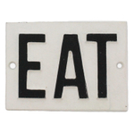 Homart Cast Iron EAT Sign