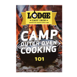 Lodge Cast Iron Camp Dutch Oven Cooking 101 Soft Cover Cookbook