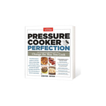 Zavor Pressure Cooker Perfection Cookbook