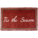 Christmas 'Tis the Season Mid-Thickness Hand Woven Coir Doormat, 18 x 30 Inch